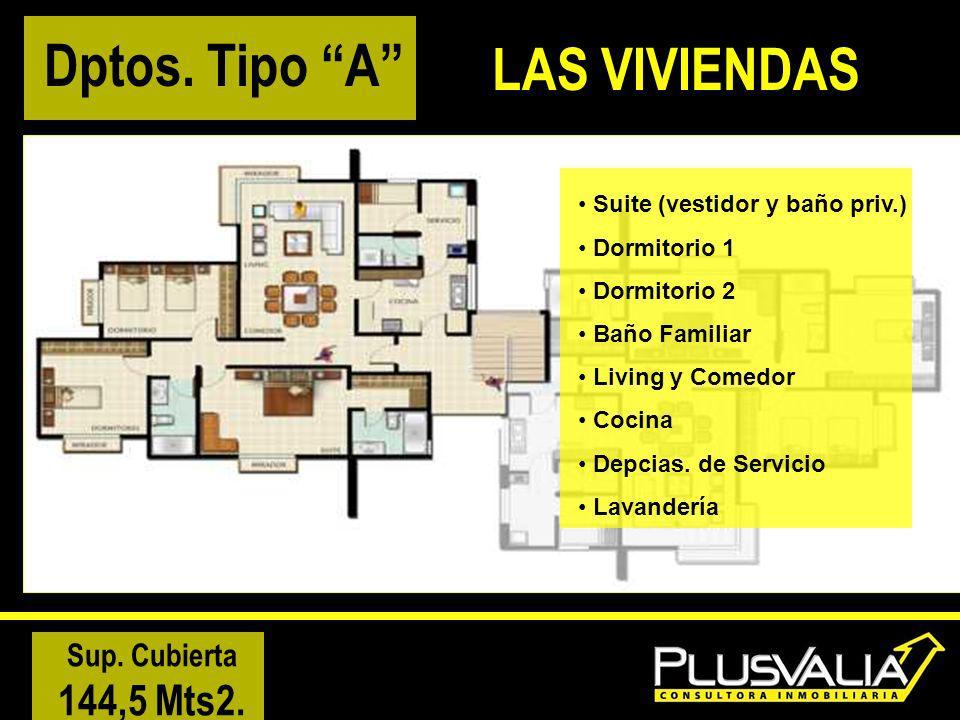 Suite (vestidor y baño priv.) Dormitorio 1 Dormitorio 2 Baño Familiar Living y Comedor Cocina Depcias. de Servicio Lavandería Sup. Cubierta 144,5 Mts2