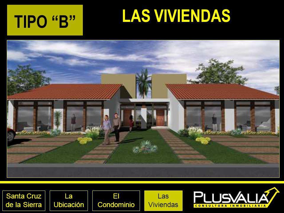 Santa Cruz de la Sierra La Ubicación El Condominio LAS VIVIENDAS TIPO B Las Viviendas