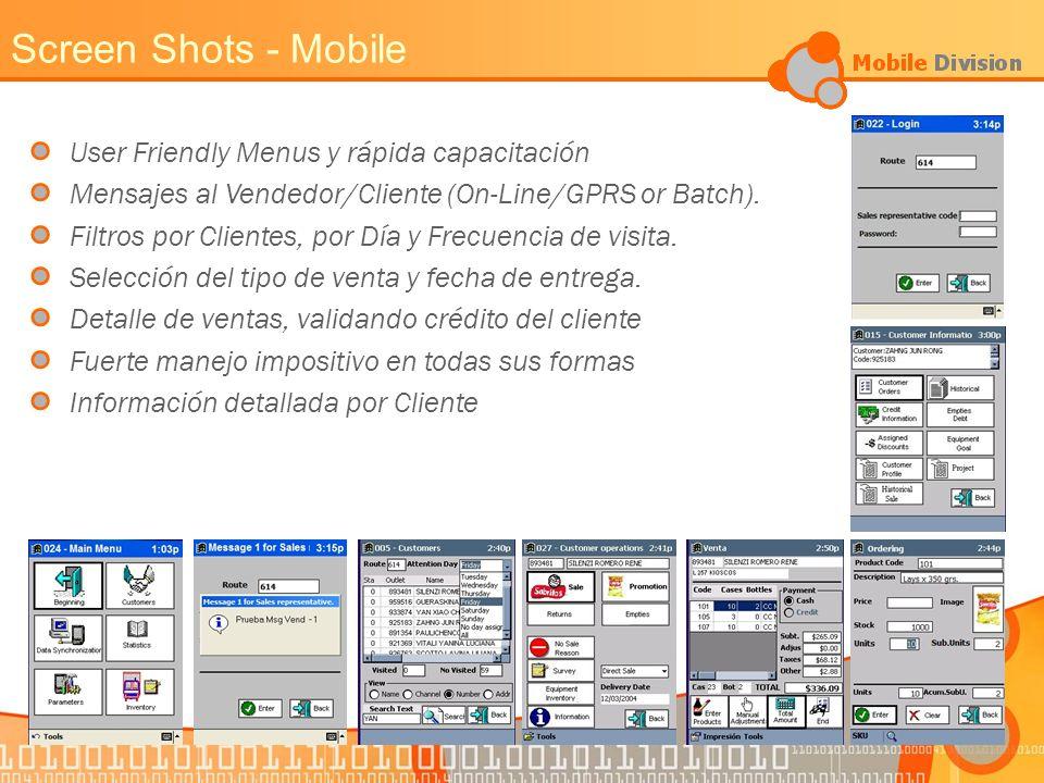 User Friendly Menus y rápida capacitación Mensajes al Vendedor/Cliente (On-Line/GPRS or Batch).