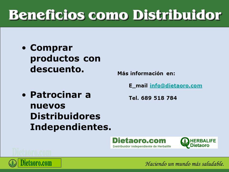 Beneficios como Distribuidor Comprar productos con descuento. Patrocinar a nuevos Distribuidores Independientes. Más información en: E_mail info@dieta