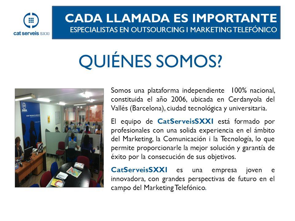 Somos una plataforma independiente 100% nacional, constituida el año 2006, ubicada en Cerdanyola del Vallés (Barcelona), ciudad tecnológica y universitaria.