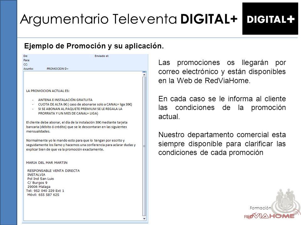 Argumentario Televenta DIGITAL+ Formación Ejemplo de Promoción y su aplicación. Las promociones os llegarán por correo electrónico y están disponibles