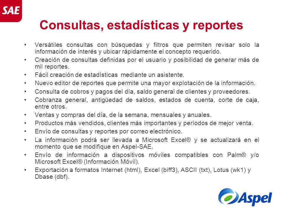 Consultas, estadísticas y reportes Versátiles consultas con búsquedas y filtros que permiten revisar solo la información de interés y ubicar rápidamen