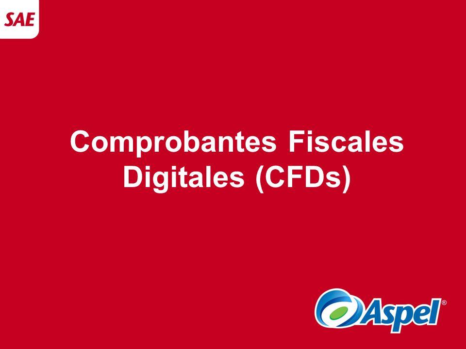 Comprobantes Fiscales Digitales (CFDs)