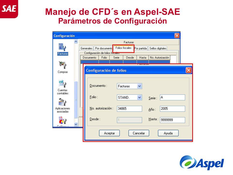 Manejo de CFD´s en Aspel-SAE Parámetros de Configuración