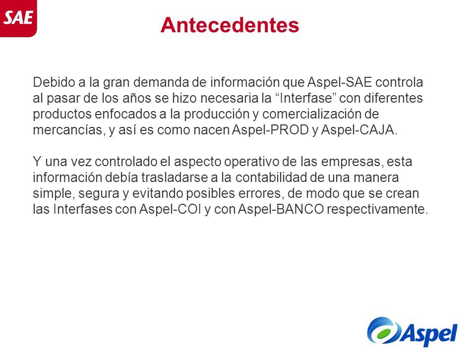 Debido a la gran demanda de información que Aspel-SAE controla al pasar de los años se hizo necesaria la Interfase con diferentes productos enfocados