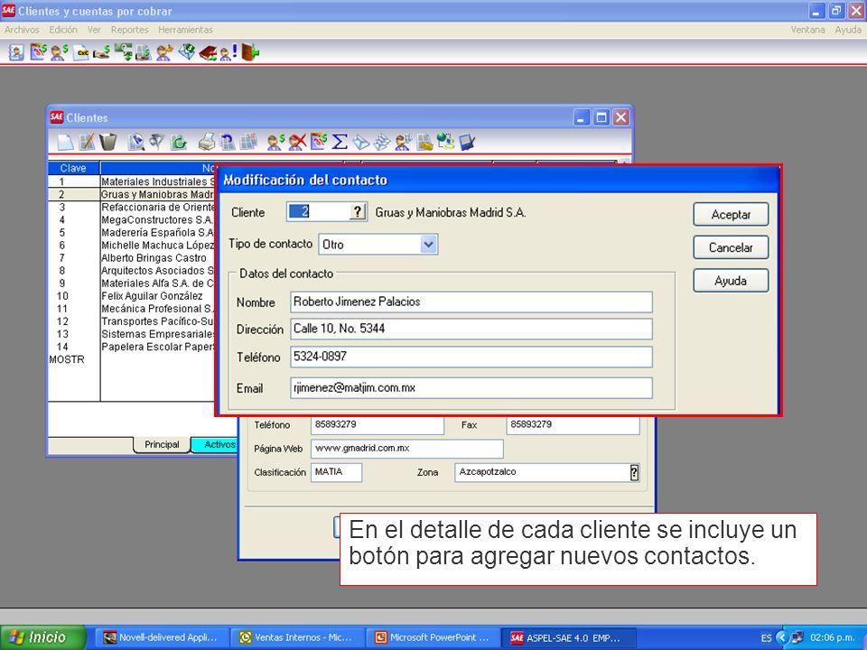 En el detalle de cada cliente se incluye un botón para agregar nuevos contactos.