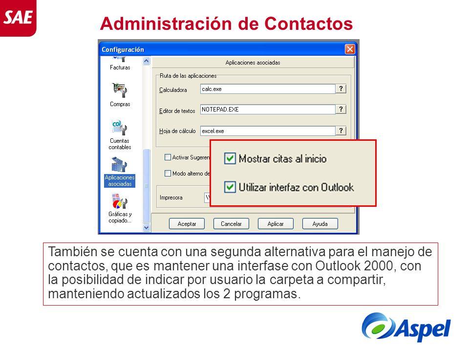 Administración de Contactos También se cuenta con una segunda alternativa para el manejo de contactos, que es mantener una interfase con Outlook 2000,