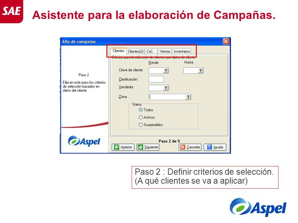 Asistente para la elaboración de Campañas. Paso 2 : Definir criterios de selección. (A qué clientes se va a aplicar)