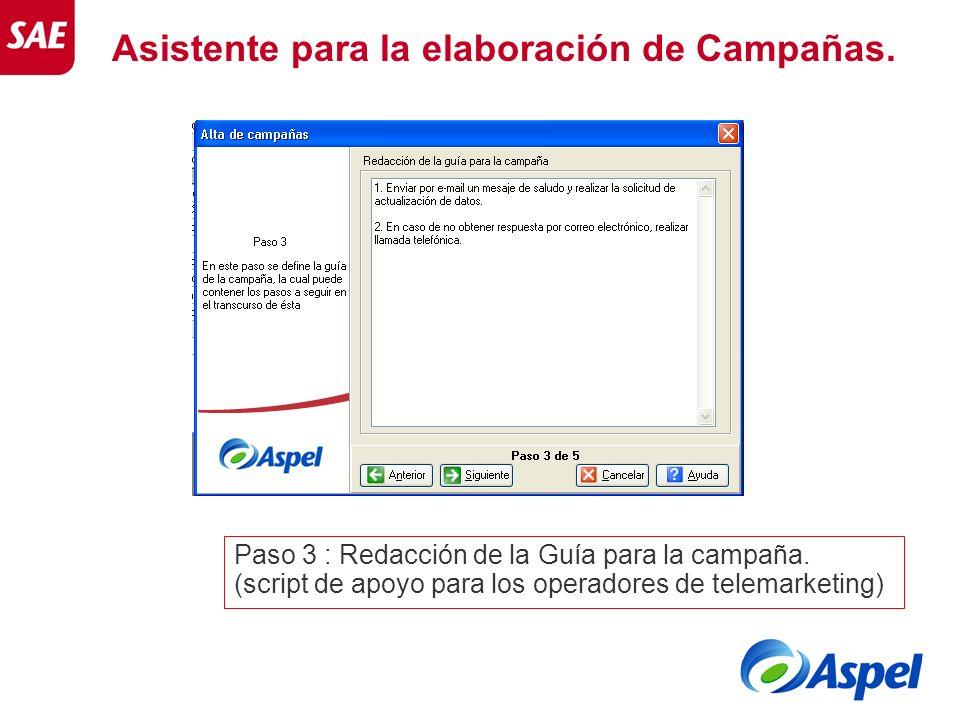 Asistente para la elaboración de Campañas. Paso 3 : Redacción de la Guía para la campaña. (script de apoyo para los operadores de telemarketing)