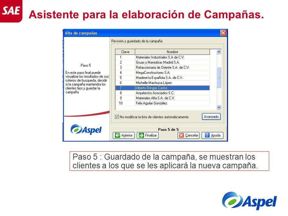 Paso 5 : Guardado de la campaña, se muestran los clientes a los que se les aplicará la nueva campaña. Asistente para la elaboración de Campañas.