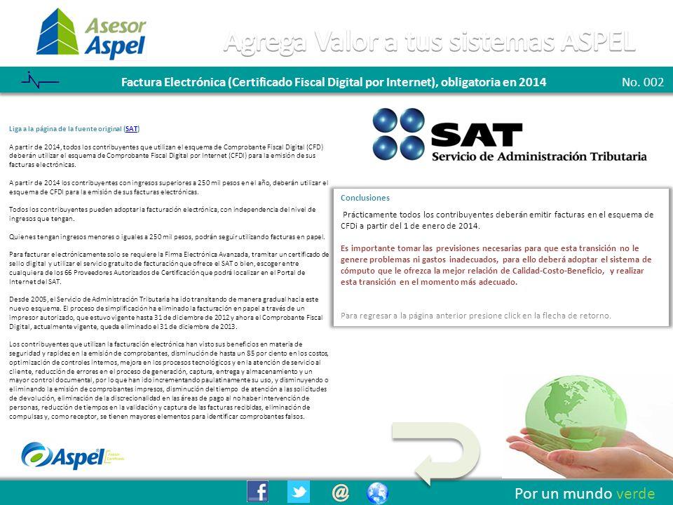 Boletín 001 - Listo el Sistema ASPEL SAE para cumplir con las disposiciones Fiscales de 2012 Factura Electrónica (Certificado Fiscal Digital por Internet), obligatoria en 2014No.