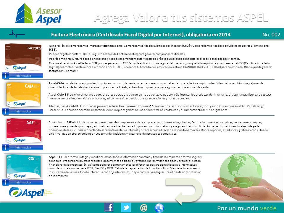 Boletín 001 - Listo el Sistema ASPEL SAE para cumplir con las disposiciones Fiscales de 2012 Por un mundo verde ¿Compra o Renta.