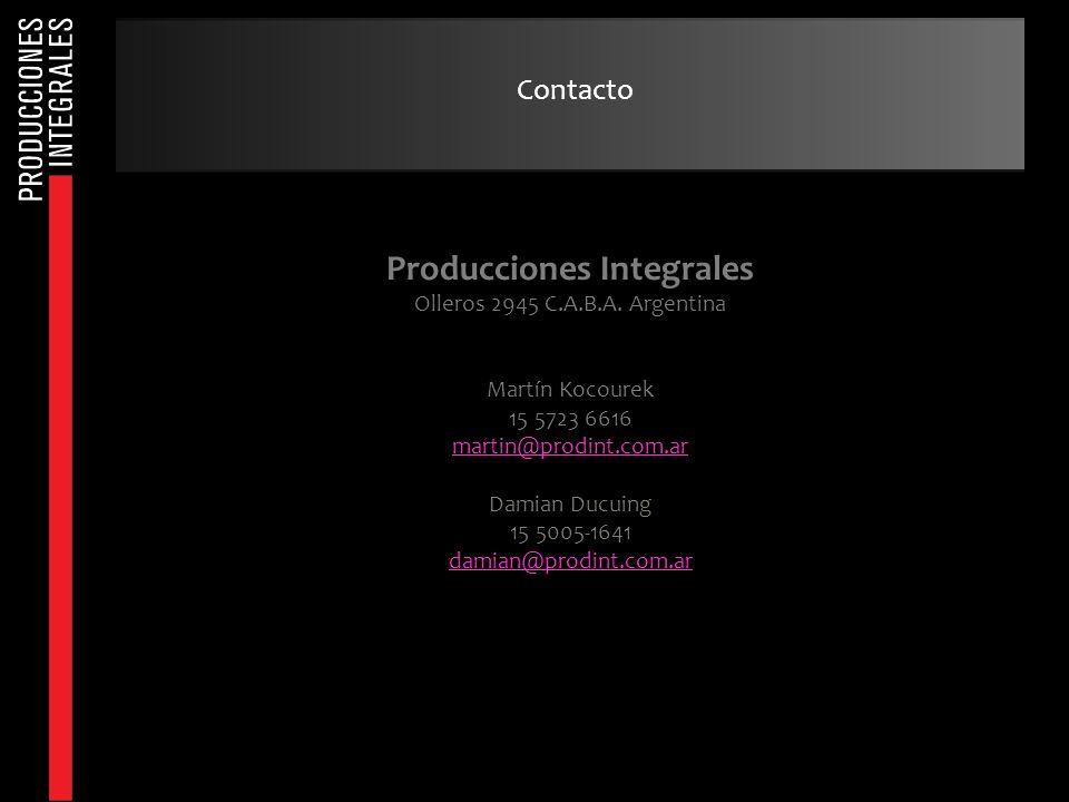 Contacto Producciones Integrales Olleros 2945 C.A.B.A. Argentina Martín Kocourek 15 5723 6616 martin@prodint.com.ar Damian Ducuing 15 5005-1641 damian