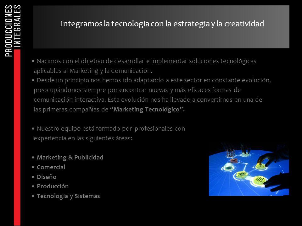 Nacimos con el objetivo de desarrollar e implementar soluciones tecnológicas aplicables al Marketing y la Comunicación. Desde un principio nos hemos i