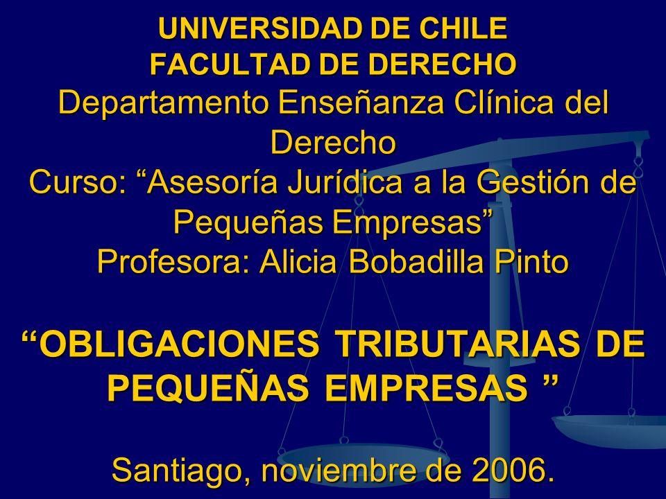 UNIVERSIDAD DE CHILE FACULTAD DE DERECHO Departamento Enseñanza Clínica del Derecho Curso: Asesoría Jurídica a la Gestión de Pequeñas Empresas Profeso
