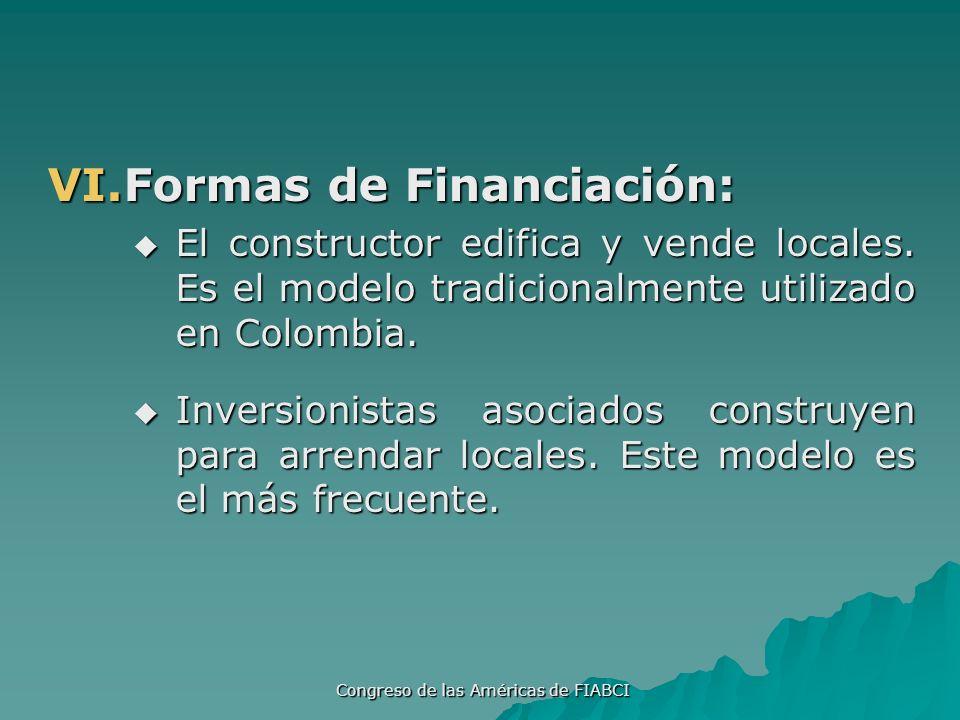 Congreso de las Américas de FIABCI VI.Formas de Financiación: El constructor edifica y vende locales.
