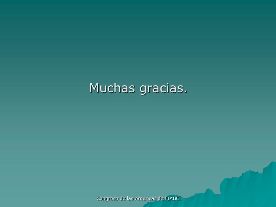 Congreso de las Américas de FIABCI Muchas gracias.