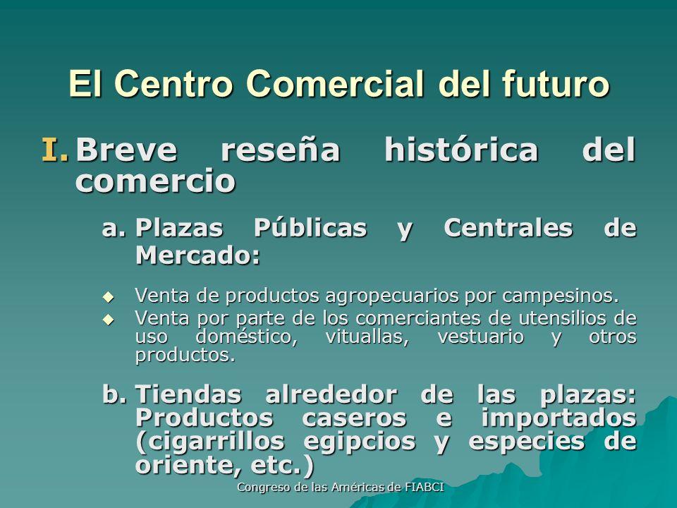 Congreso de las Américas de FIABCI c.Pasajes o galerías: Se desarrollaban en los centros de las ciudades.