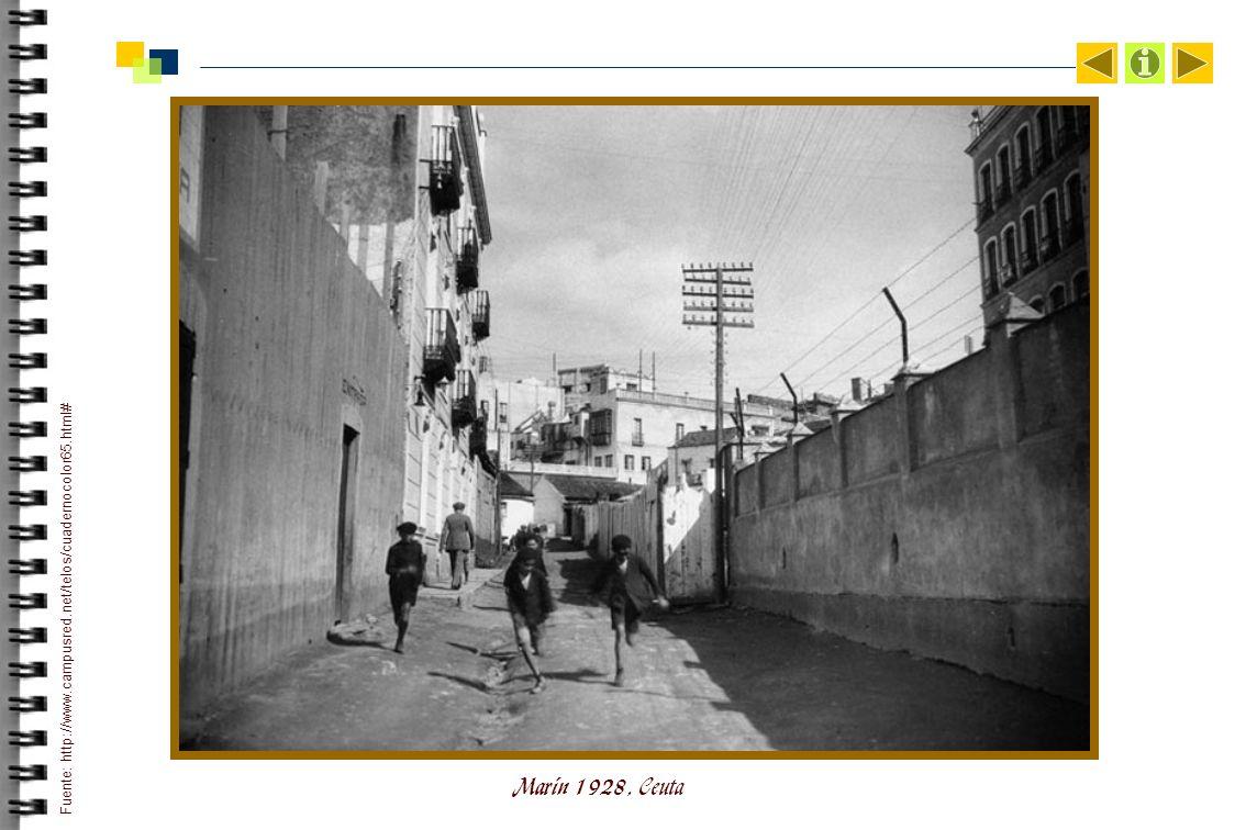 Marín 1928, Ceuta Fuente: http://www.campusred.net/telos/cuadernocolor65.html#