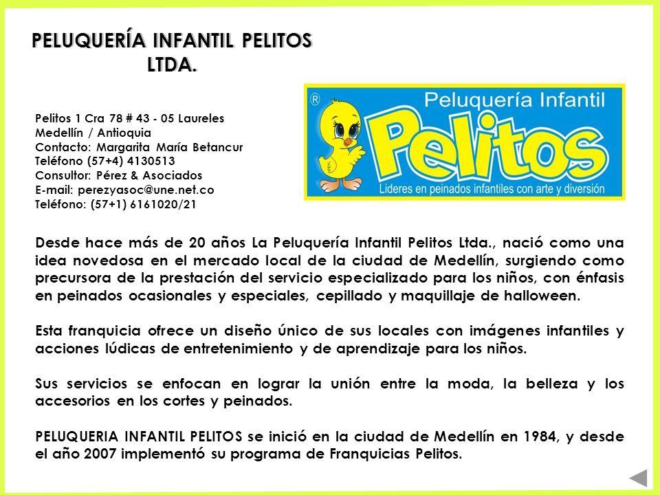 PELUQUERÍA INFANTIL PELITOS LTDA. Desde hace más de 20 años La Peluquería Infantil Pelitos Ltda., nació como una idea novedosa en el mercado local de
