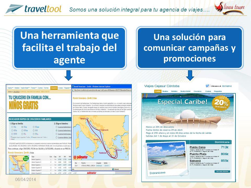 06/04/20144 Una herramienta que facilita el trabajo del agente Una solución para comunicar campañas y promociones Somos una solución integral para tu