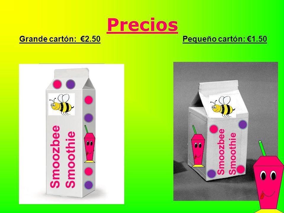 Precios Grande cartón: 2.50 Pequeño cartón: 1.50 Smoozbee Smoothie Smoozbee Smoothie