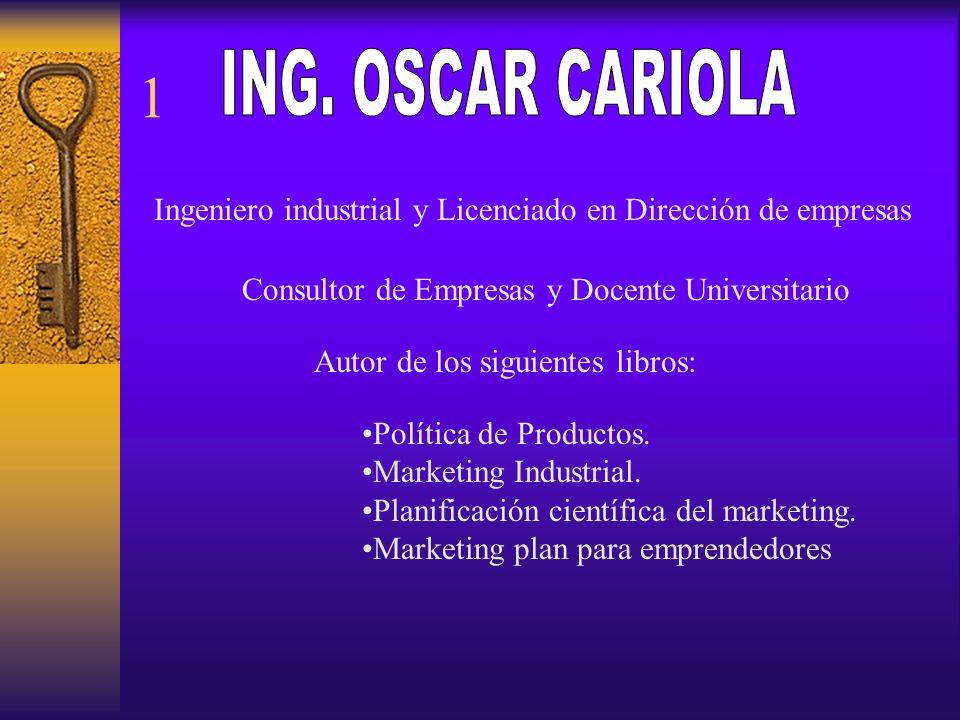 Ingeniero industrial y Licenciado en Dirección de empresas Consultor de Empresas y Docente Universitario Autor de los siguientes libros: Política de P