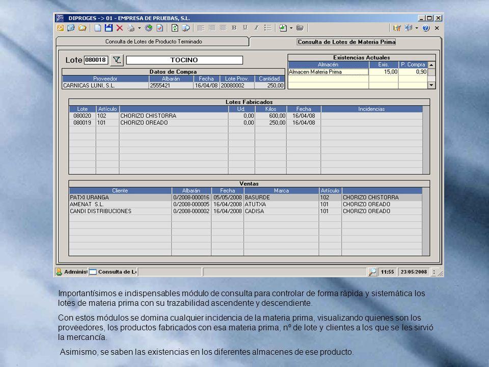Importantísimos e indispensables módulo de consulta para controlar de forma rápida y sistemática los lotes de materia prima con su trazabilidad ascend
