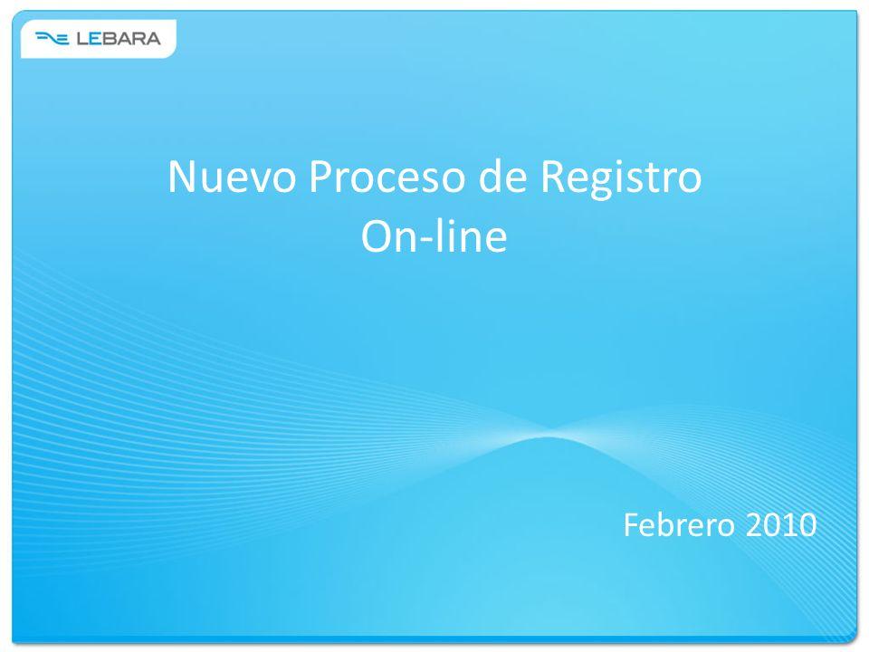 Nuevo Proceso de Registro On-line Febrero 2010