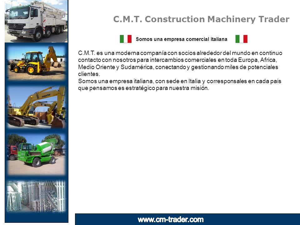 C.M.T. Construction Machinery Trader Somos una empresa comercial italiana C.M.T.