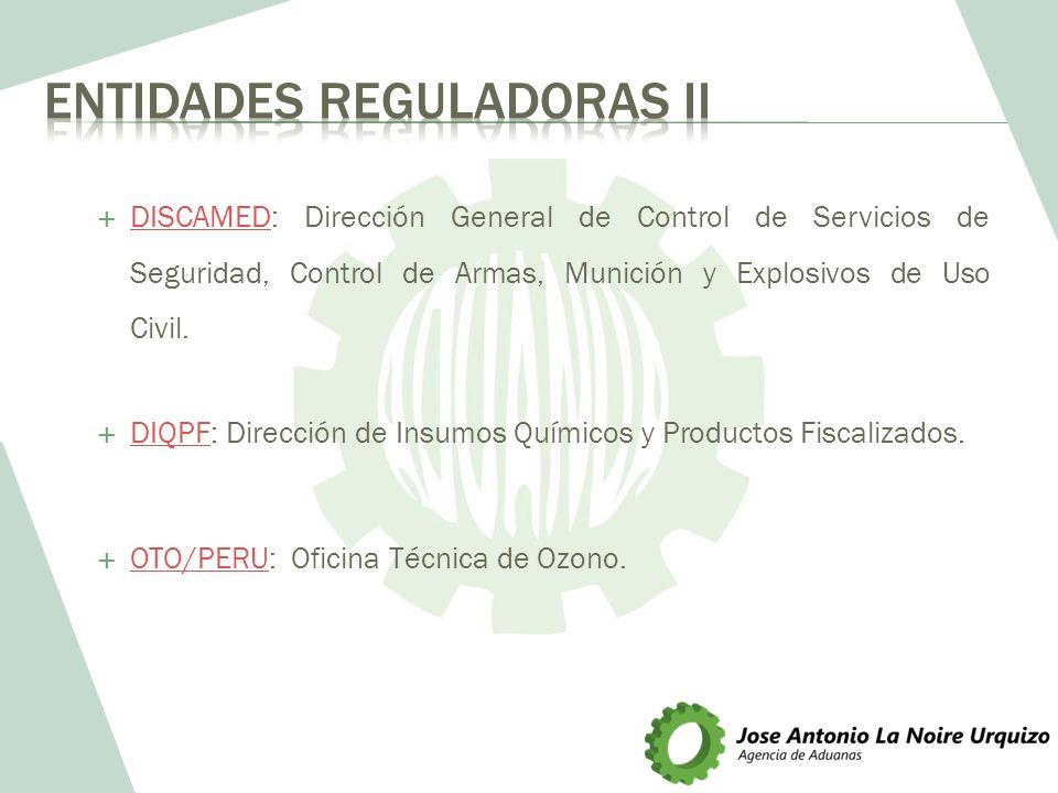 DISCAMED: Dirección General de Control de Servicios de Seguridad, Control de Armas, Munición y Explosivos de Uso Civil. DISCAMED DIQPF: Dirección de I