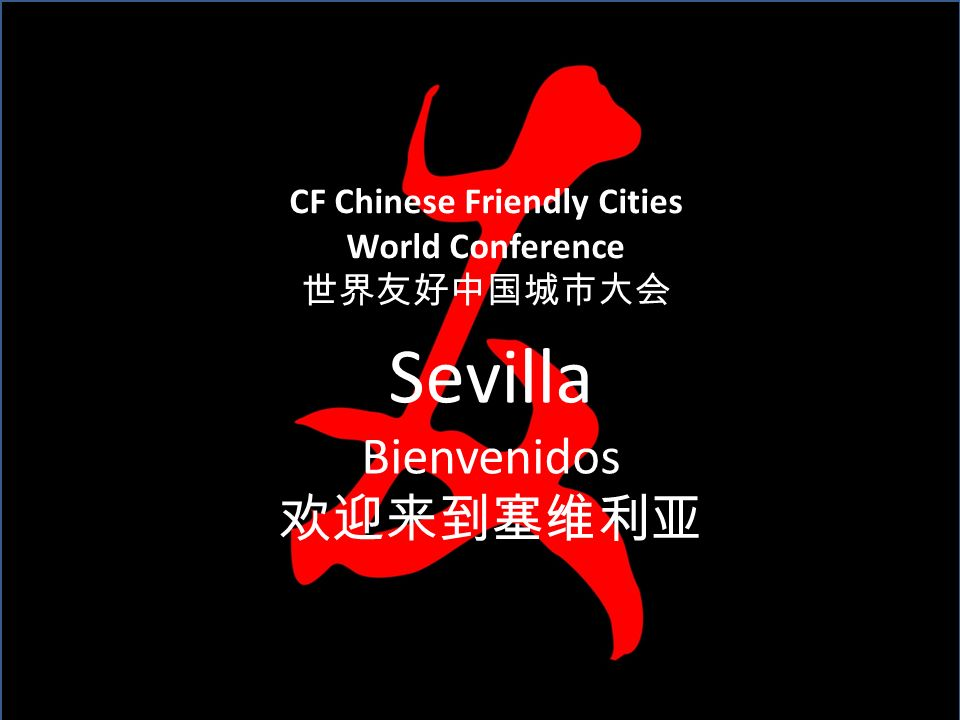 Chinese Friendly and Chinese Friendly Cities A new model to organize chinese outbound tourism Dr. Kurt Grötsch Sevilla Bienvenidos CF Chinese Friendly
