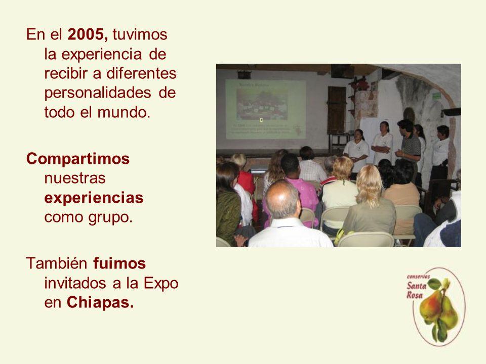 En el 2005, tuvimos la experiencia de recibir a diferentes personalidades de todo el mundo.