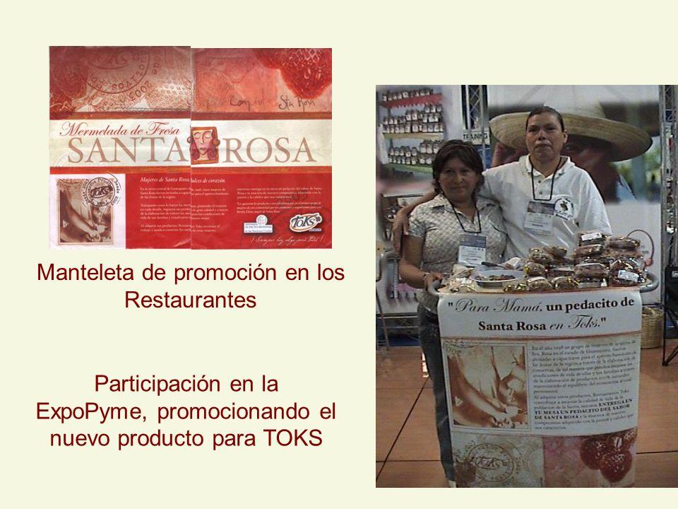 Manteleta de promoción en los Restaurantes Participación en la ExpoPyme, promocionando el nuevo producto para TOKS
