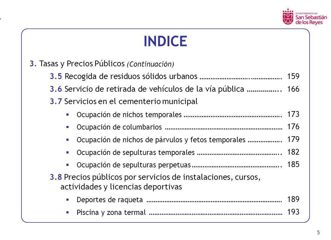 56 Tipo (%) Fuente: Ranking Tributario Municipios Españoles – Ayto.