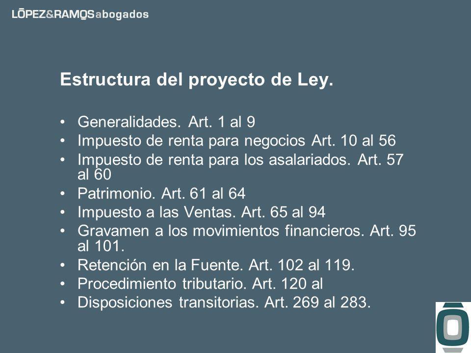 Estructura del proyecto de Ley. Generalidades. Art.
