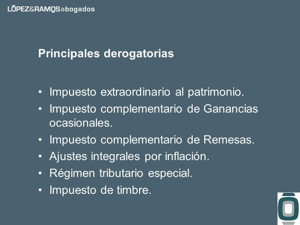 Principales derogatorias Impuesto extraordinario al patrimonio.