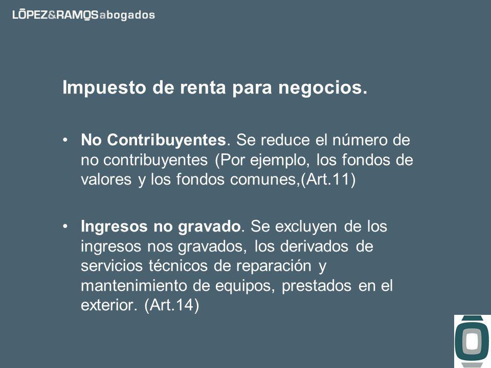 Impuesto de renta para negocios. No Contribuyentes.