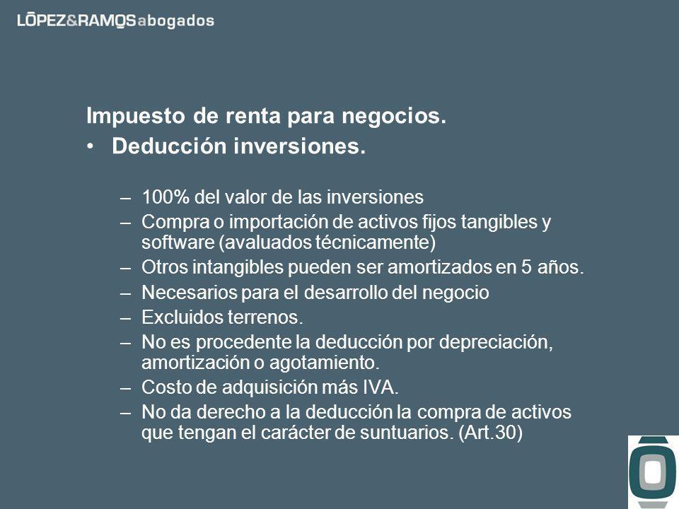 Impuesto de renta para negocios. Deducción inversiones.