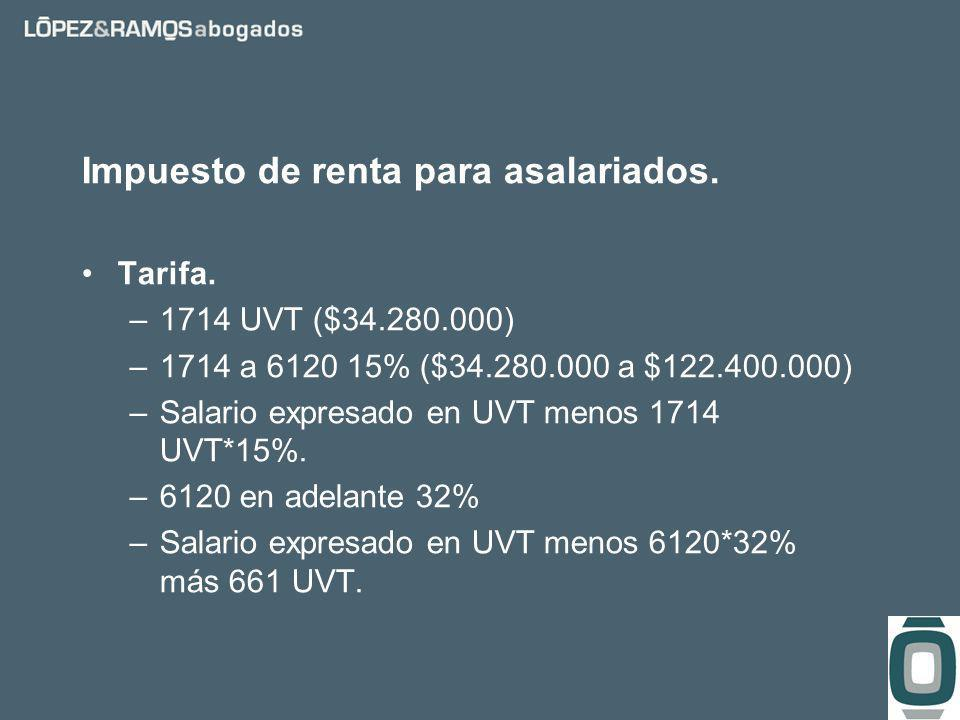 Impuesto de renta para asalariados. Tarifa.