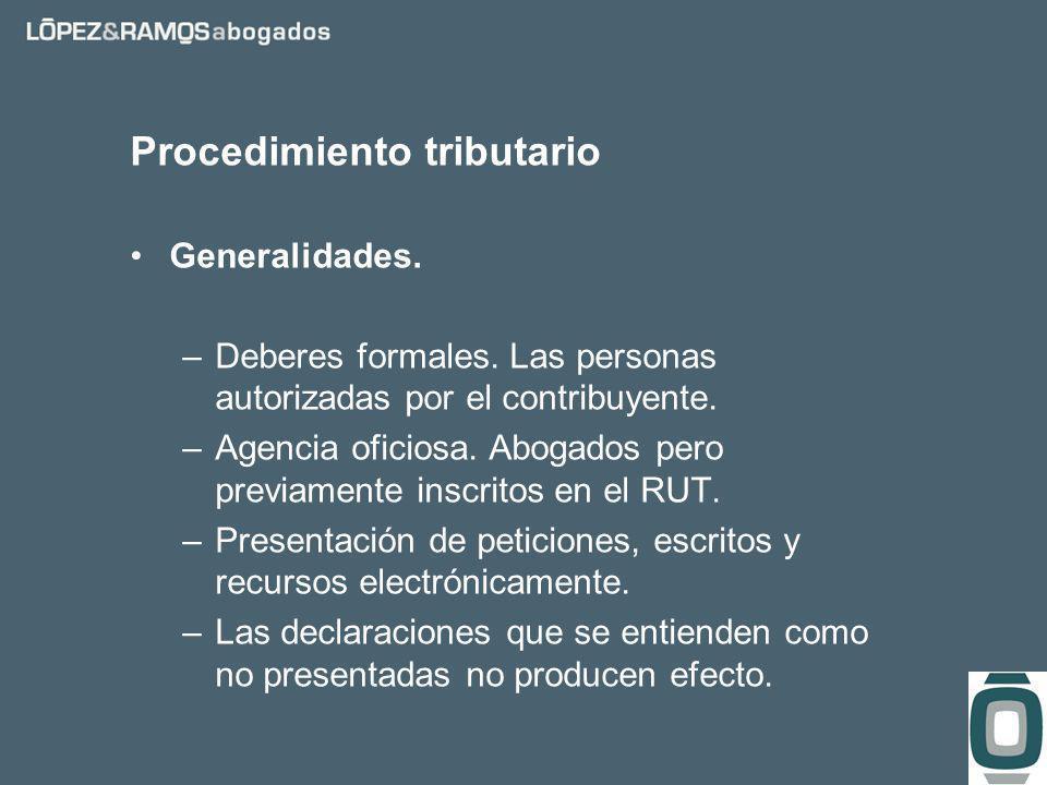 Procedimiento tributario Generalidades. –Deberes formales.