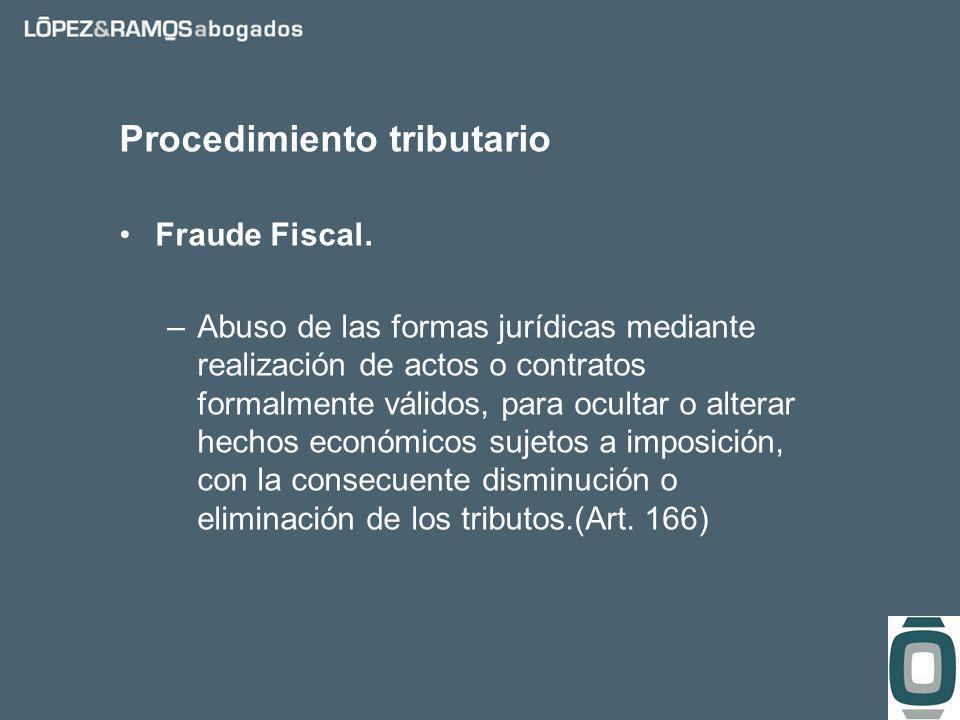 Procedimiento tributario Fraude Fiscal.