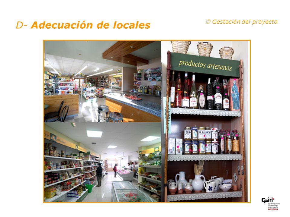 D- Adecuación de locales Gestación del proyecto