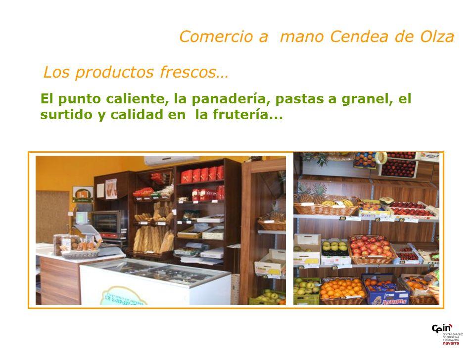 Los productos frescos… Comercio a mano Cendea de Olza El punto caliente, la panadería, pastas a granel, el surtido y calidad en la frutería...
