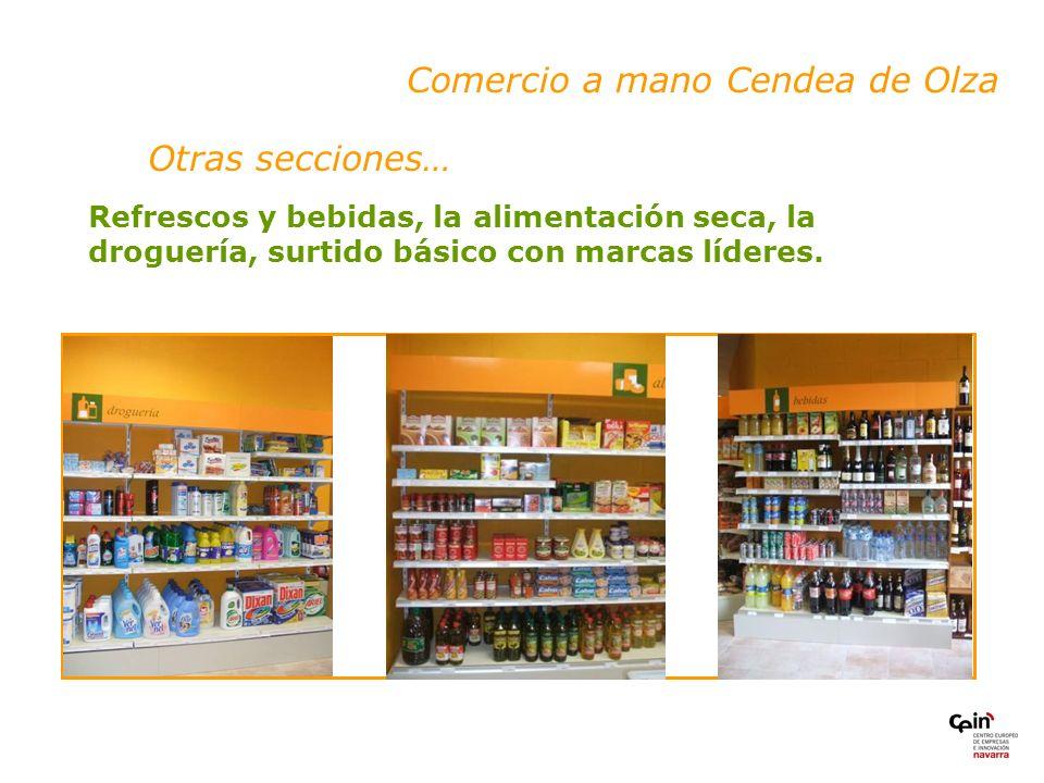 Otras secciones… Comercio a mano Cendea de Olza Refrescos y bebidas, la alimentación seca, la droguería, surtido básico con marcas líderes.