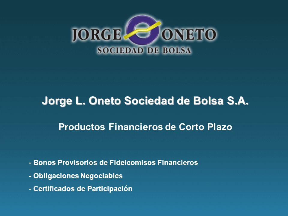 Jorge L.Oneto Sociedad de Bolsa S.A.