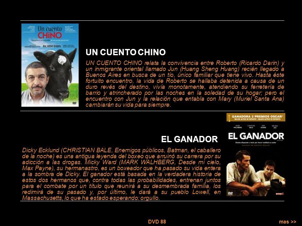 mas >> DVD 88 UN CUENTO CHINO relata la convivencia entre Roberto (Ricardo Darin) y un inmigrante oriental llamado Jun (Huang Sheng Huang) recién llegado a Buenos Aires en busca de un tío, único familiar que tiene vivo.