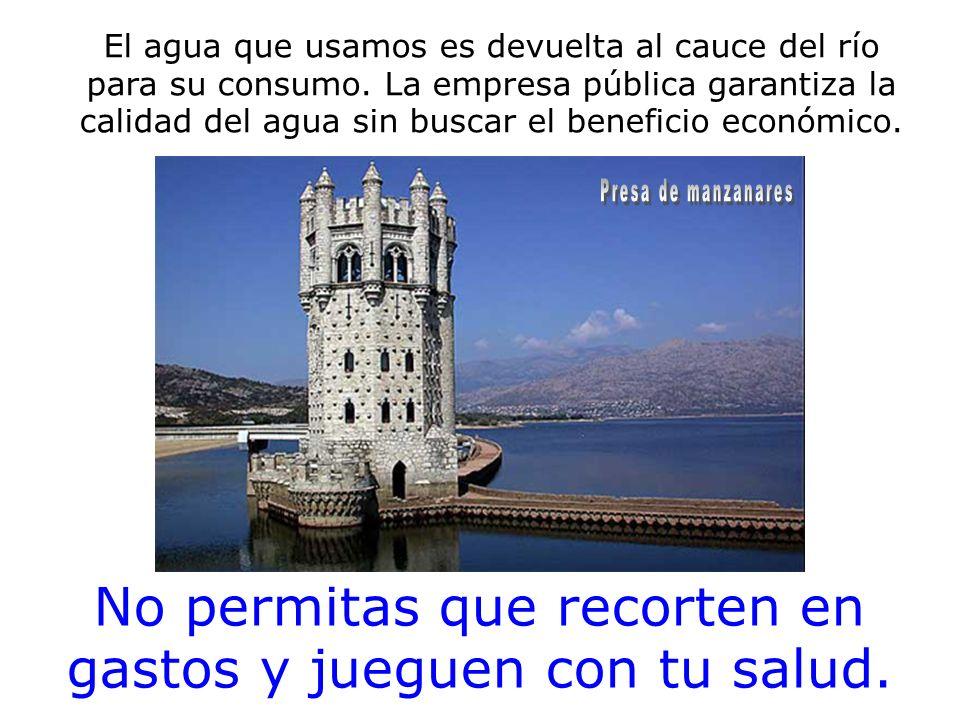 La privatización del CYII conllevará la construcción de un nuevo embalse en la sierra noreste de Madrid.