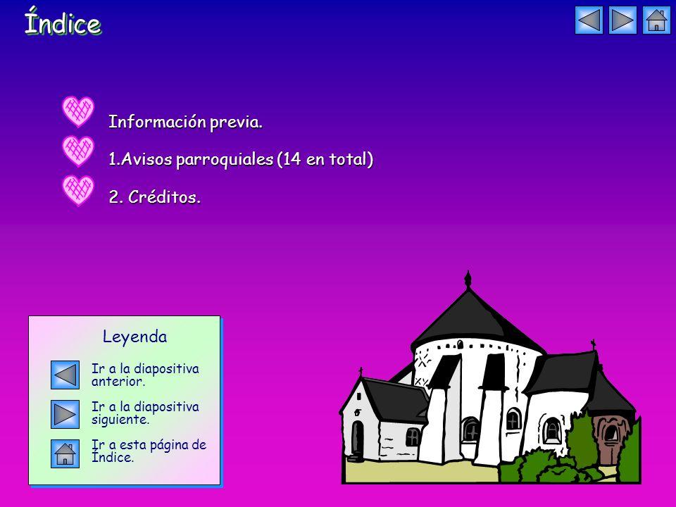 ÍndiceÍndice Información previa. 1.Avisos parroquiales (14 en total) 2.